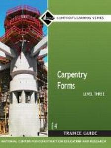 Carpentry Forms Level 3 Trainee Guide, Looseleaf - NCCER - cover