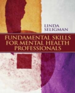 Fundamental Skills for Mental Health Professionals - Linda W. Seligman - cover