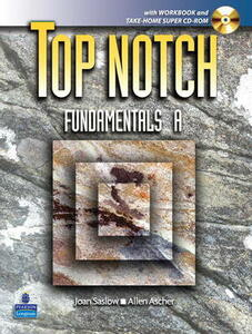 Top Notch Fundamentals with Super CD-ROM Split A (Units 1-5) with Workbook and Super CD-ROM - Joan M. Saslow,Allen Ascher - cover