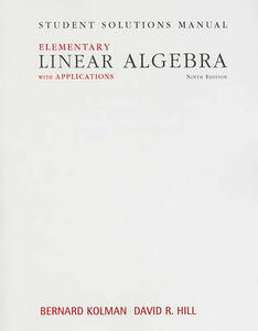 Student Solutions Manual for Elementary Linear Algebra with Applications - Bernard Kolman - cover