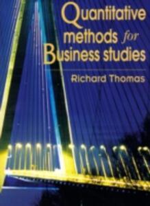 Quantitative Methods For Business - Richard Thomas - cover