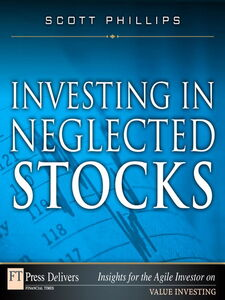 Ebook in inglese Investing in Neglected Stocks Phillips, Scott