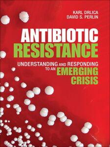 Ebook in inglese Antibiotic Resistance Drlica, Karl S. , Perlin, David S.