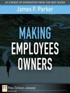 Ebook in inglese Making Employees Owners Parker, James F.
