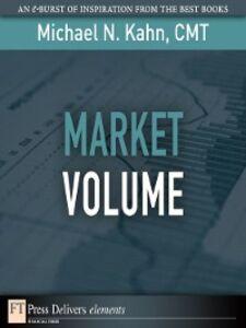 Foto Cover di Market Volume, Ebook inglese di Michael N. Kahn CMT, edito da Pearson Education