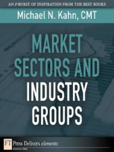 Ebook in inglese Market Sectors and Industry Groups CMT, Michael N. Kahn