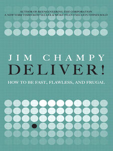 Ebook in inglese Deliver! Champy, Jim