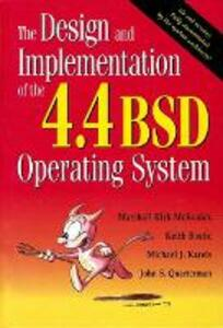 The Design and Implementation of the 4.4 BSD Operating System (paperback) - Marshall Kirk McKusick,Keith Bostic,Michael J. Karels - cover