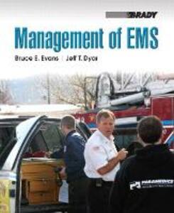 Management of EMS - Bruce E. Evans,Jeff T. Dyar - cover