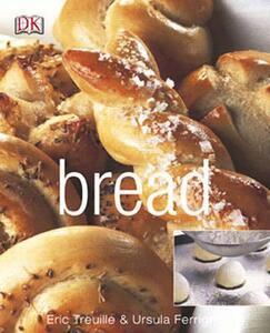 Bread - Ursula Ferrigno,Eric Treuille - cover