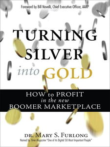 Ebook in inglese Turning Silver into Gold Furlong, Mary