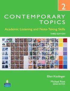 Contemporary Topics 2: Academic Listening and Note-Taking Skills (High Intermediate) - Ellen Kisslinger - cover
