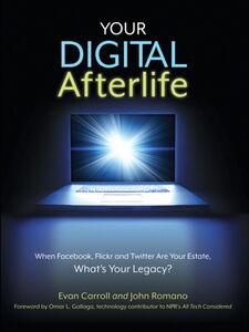 Foto Cover di Your Digital Afterlife, Ebook inglese di Evan Carroll,John Romano, edito da Pearson Education