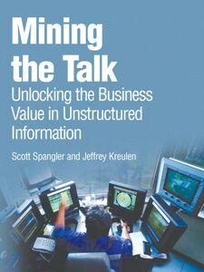 Ebook in inglese Mining the Talk Kreulen, Jeffrey , Spangler, Scott