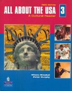 All About the USA 3: A Cultural Reader - Milada Broukal,Peter Murphy - cover