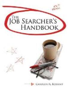 The Job Searcher's Handbook - Carolyn R. Robbins - cover