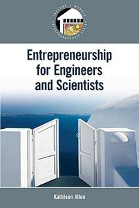 Entrepreneurship for Scientists and Engineers: United States Edition - Kathleen Allen - cover