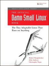 The Official Damn Small Linux® Book