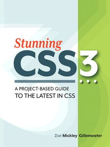 Ebook in inglese Stunning CSS3 Gillenwater, Zoe Mickley