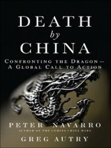 Ebook in inglese Death by China Autry, Greg , Navarro, Peter