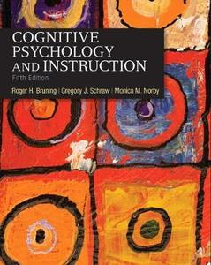 Cognitive Psychology and Instruction - Roger H. Bruning,Gregory J. Schraw,Monica M. Norby - cover