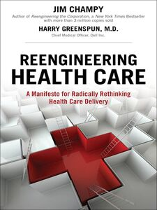 Foto Cover di Reengineering Health Care, Ebook inglese di Jim Champy,Harry Greenspun, edito da Pearson Education
