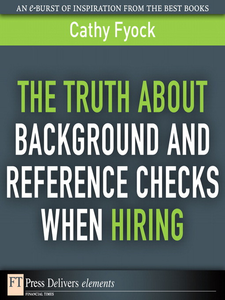 Ebook in inglese The Truth About Background and Reference Checks When Hiring Fyock, Cathy