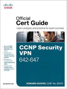 Ebook in inglese CCNP Security VPN 642-647 Official Cert Guide Hooper, Howard