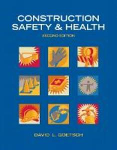 Construction Safety & Health - David L. Goetsch - cover