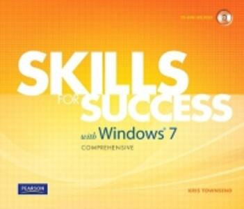 Skills for Success with Windows 7 Comprehensive - Kris Townsend - cover