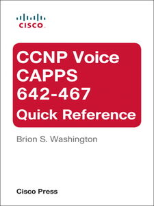 Ebook in inglese CCNP Voice CAPPS 642-467 Quick Reference Washington, Brion