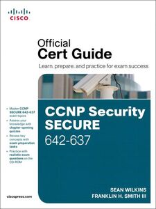 Ebook in inglese CCNP Security Secure 642-637 Official Cert Guide Smith, Trey , Wilkins, Sean