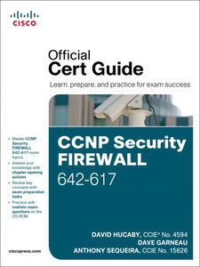 Ebook in inglese CCNP Security Firewall 642-617 Official Cert Guide Garneau, Dave , Hucaby, David , Sequeira, Anthony