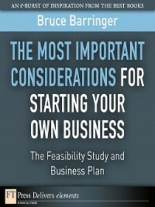 Foto Cover di The Most Important Considerations for Starting Your Own Business, Ebook inglese di Bruce Barringer, edito da Pearson Education