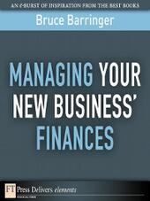 Managing Your New Business'Finances