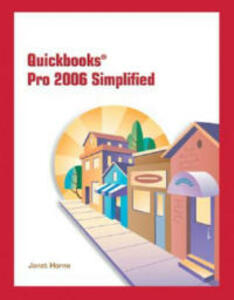 QuickBooks Pro 2006 Simplified - Janet Horne - cover