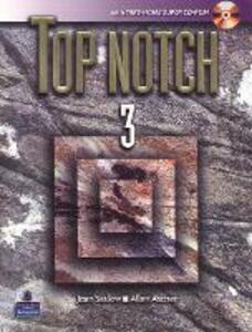 Top Notch 3 with Super CD-ROM - Joan M. Saslow,Allen Ascher - cover