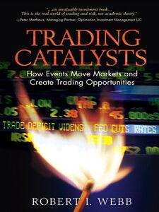 Foto Cover di Trading Catalysts, Ebook inglese di Robert I. Webb, edito da Pearson Education