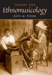 Theory for Ethnomusicology - Ruth M. Stone - cover
