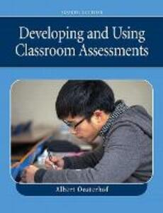 Developing and Using Classroom Assessments - Albert Oosterhof - cover