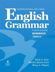 Understanding and Using English Grammar Workbook A (with Answer Key) - Betty Schrampfer Azar - cover