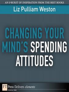 Ebook in inglese Changing Your Mind's Spending Attitudes Weston, Liz