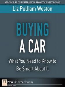 Foto Cover di Buying a Car, Ebook inglese di Liz Weston, edito da Pearson Education