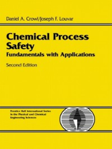 Ebook in inglese Chemical Process Safety Crowl, Daniel A. , Louvar, Joseph F.