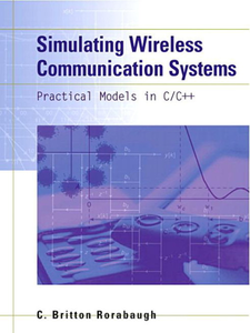 Ebook in inglese Simulating Wireless Communication Systems Rorabaugh, C. Britton