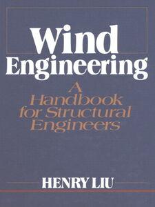 Foto Cover di Wind Engineering, Ebook inglese di Henry Liu, edito da Pearson Education