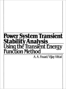 Ebook in inglese Power System Transient Stability Analysis Using the Transient Energy Function Method Fouad, Abdel-Azia , Vittal, Vijay