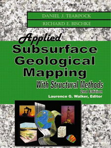 Ebook in inglese Applied Subsurface Geological Mapping With Structural Methods Bischke, Richard E. , Tearpock, Daniel J.