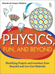 Foto Cover di Physics, Fun, and Beyond, Ebook inglese di Eduardo de Campos Valadares, edito da Pearson Education