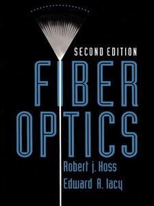 Foto Cover di Fiber Optics, Ebook inglese di Robert J. Hoss,Edward A. Lacy, edito da Pearson Education